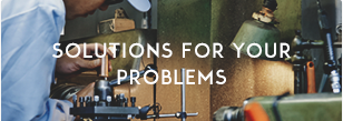SOLUTIONS FOR YOUR PROBLEMS